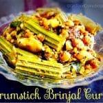 Drumstick Brinjal Curry (Murungaikka Kathrikka Kari) 1