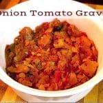 Onion Tomato Gravy Recipe | Side dish For Chapati/Roti 1