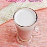 Pomegranate Milkshake Recipe For Toddlers and Kids  | Milkshake Recipes