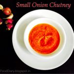 Spicy Small onion Chutney | Chinna Vengaya Kara Chutney Recipe without coconut 1