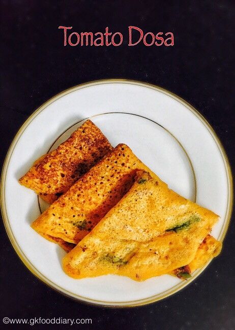 Instant Tomato Dosa Recipe for Babies, Toddlers and Kids   DosaVarieties 1