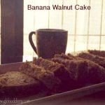 Banana Walnut Cake Recipe for Toddlers and Kids