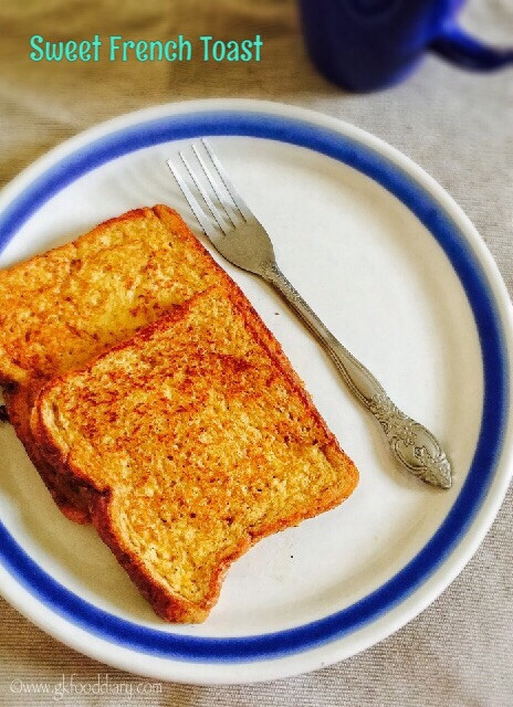 Sweet French Toast Recipe for Toddlers and Kids 1