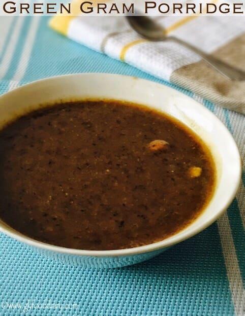 Green Gram Porridge Recipe for Babies, Toddlers and Kids | Whole Mung Porridge 1