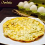 Cheese Omelette Recipe for Babies, Toddlers and Kids