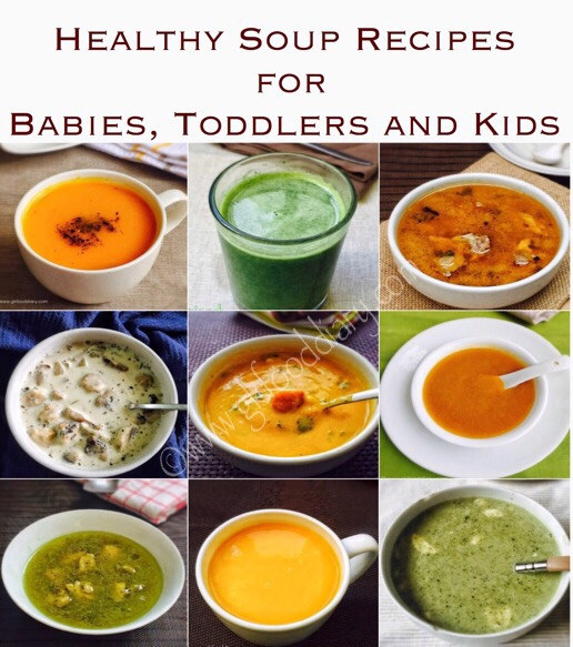 Healthy Soup Recipes for Babies, Toddlers and Kids ...