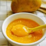 Mango Puree Recipe for Babies | Mango for Baby Food