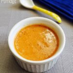 Carrot Porridge Recipe for Babies and Toddlers