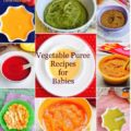 Vegetable Puree Recipes for Babies