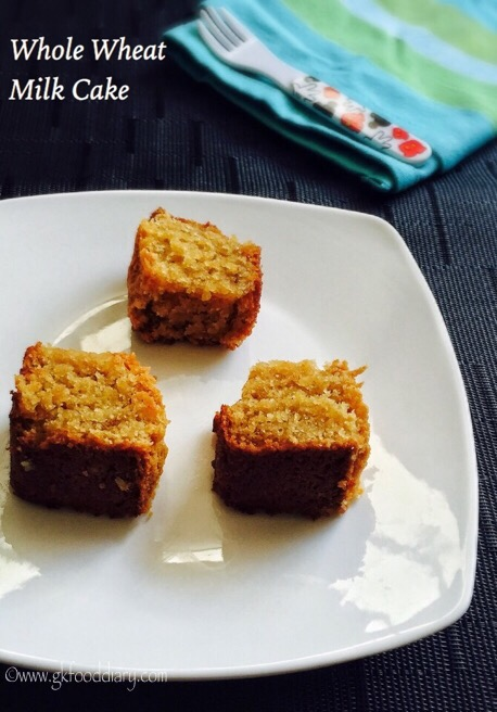 Whole Wheat Milk Cake Recipe for Toddlers