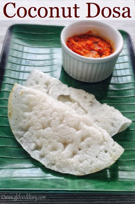 Coconut Dosa Recipe for Babies, Toddlers, Kids