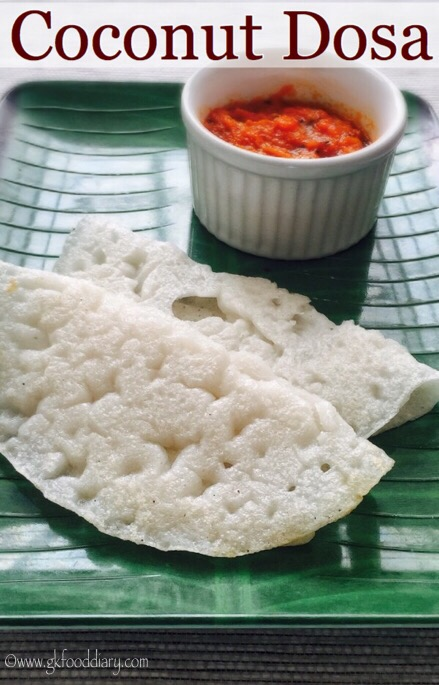 Coconut Dosa Recipe for Babies, Toddlers and Kids