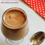 Chocolate Milk for Toddlers & Kids with Homemade Chocolate Powder