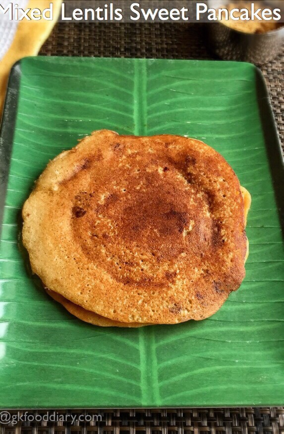 Mixed Lentils Sweet Pancakes Recipe for Toddlers and Kids | Sweet Adai 1
