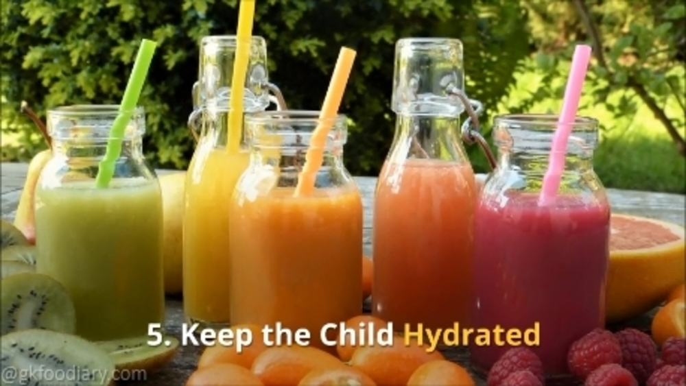 Keep the child hydrated
