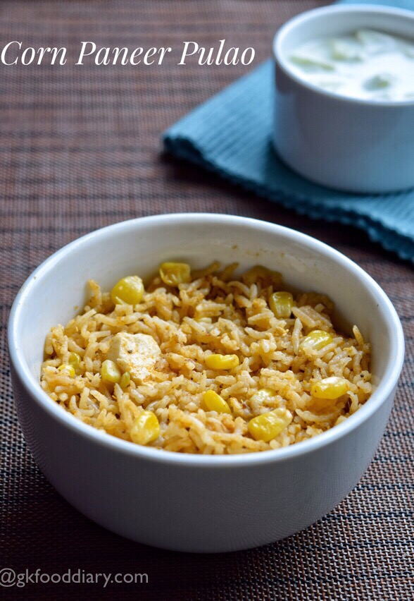 Corn Paneer Pulao Recipe For Toddlers and Kids