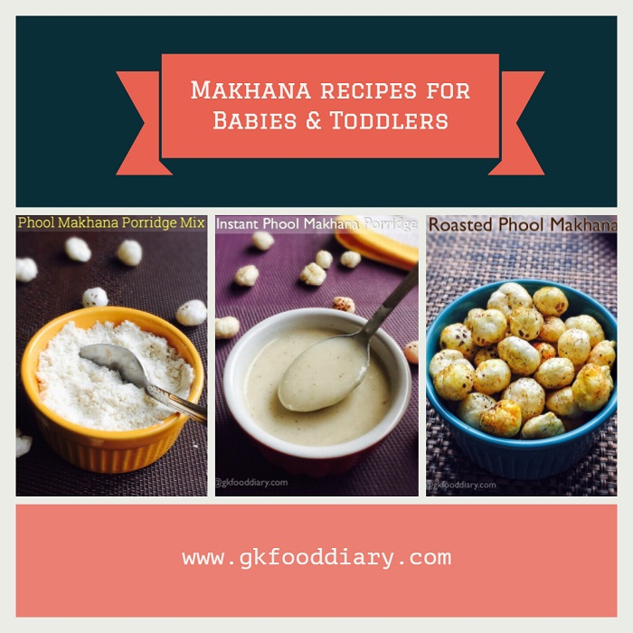 Makhana Recipes for Baby & Toddler