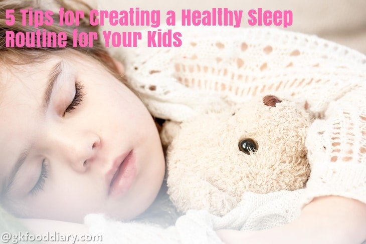 5 Tips for Creating a Healthy Sleep Routine for Your Kids
