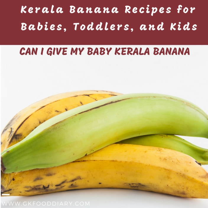 Nendran Banana Recipes for Baby and Toddler