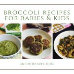 Broccoli Recipes for Babies, Toddlers and Kids