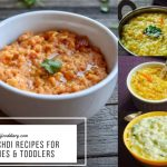 Khichdi Recipes for Babies and Toddlers