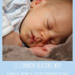 12 Common Reasons Why Babies Don't Sleep Through The Night