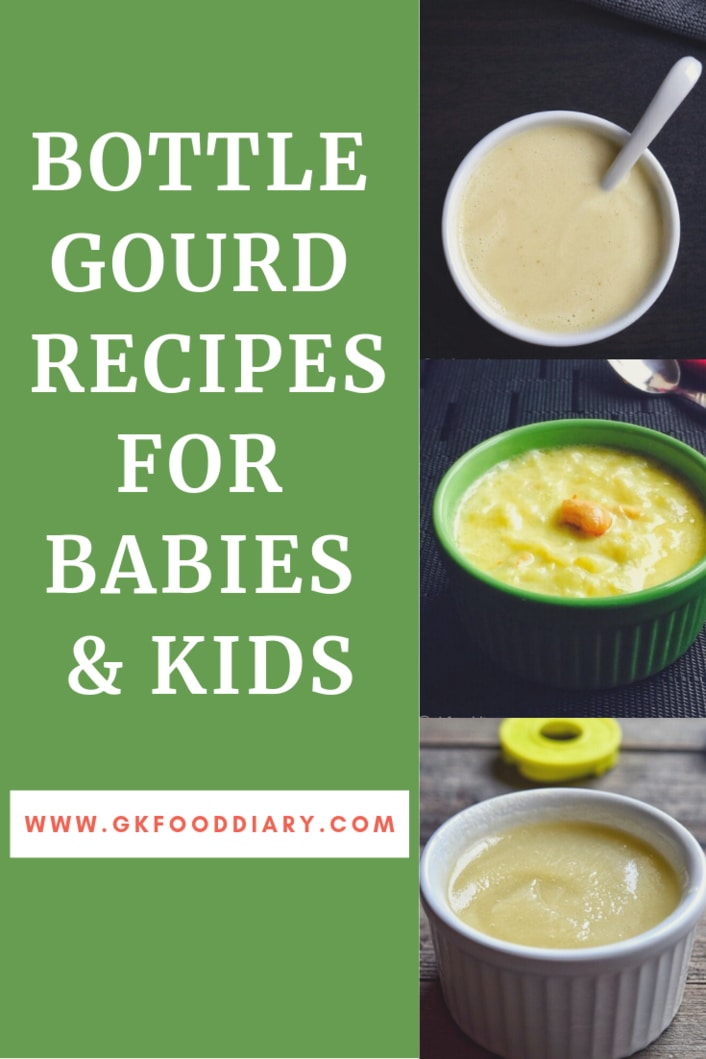 Bottle Gourd Recipes for Babies & Kids