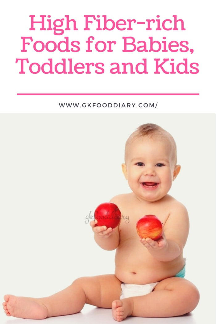High Fiber-rich Foods for Babies, Toddlers and Kids