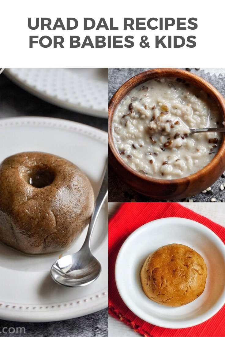 Urad Dal Recipes for babies & toddlers